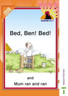 Image for Sound Start Orange Core - Bed, Ben! Bed! and Mum Ran and Ran
