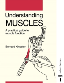 Image for Understanding Muscles : A Practical Guide to Muscle Function