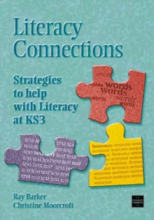 Image for Literacy Connections : Strategies to Help with Literacy at KS3