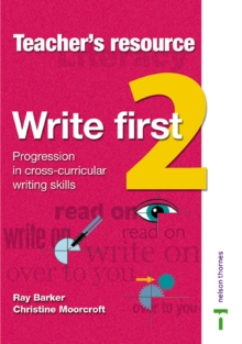Image for Write First : Progression in Cross-curricular Writing Skills