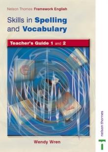Image for Nelson Thornes Framework English Skills Spelling & Vocabulary