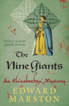 Image for The nine giants  : an Elizabethan mystery