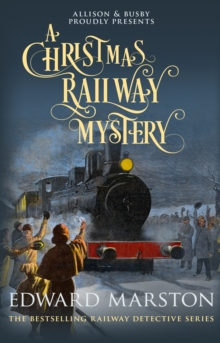 A Christmas railway mystery - Marston, Edward (Author)