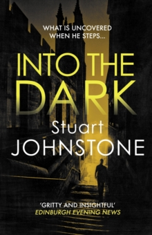 Image for Into the Dark : Your next must-read Scottish crime novel
