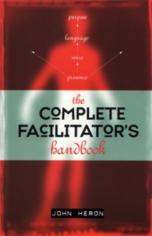 Image for The complete facilitator's handbook