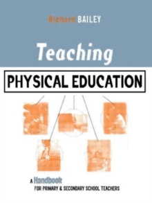 Image for Teaching physical education  : a handbook for primary & secondary school teachers