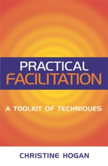 Image for Practical facilitation  : a toolkit of techniques