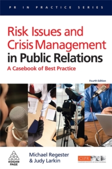 Image for Risk issues and crisis management in public relations  : a casebook of best practice