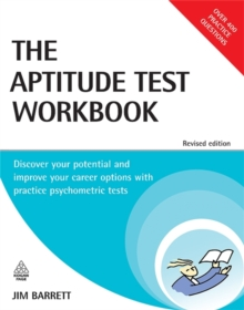 Image for The aptitude test workbook  : discover your potential and improve your career options with practice psychometric tests