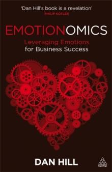 Image for Emotionomics  : leveraging emotions for business success
