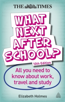 Image for What next after school?  : all you need to know about work, travel and study