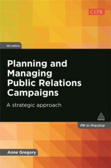 Image for Planning and managing public relations campaigns  : a strategic approach