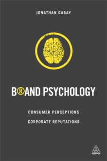 Image for Brand psychology  : consumer perceptions, corporate reputations