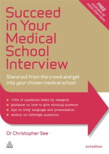 Image for Succeed in your medical school interview  : stand out from the crowd and get into your chosen medical school
