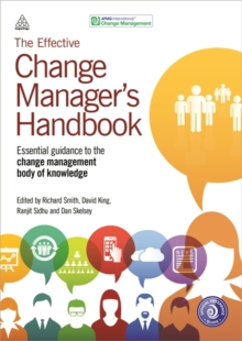 Image for The effective change manager's handbook  : essential guidance to the change management body of knowledge