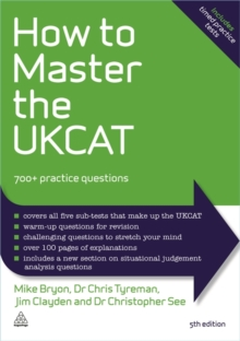 Image for How to master the UKCAT  : 700+ practice questions