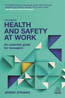 Image for Health and safety at work  : an essential guide for managers