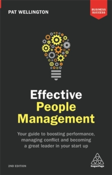 Image for Effective people management  : your guide to boosting performance, managing conflict and becoming a great leader in your start up