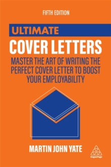 Image for Ultimate cover letters  : master the art of writing the perfect cover letter to boost your employability