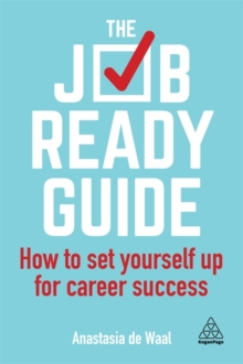 Image for The job-ready guide  : how to set yourself up for career success