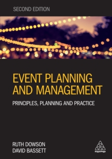 Image for Event planning and management: principles, planning and practice