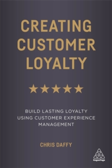 Image for Creating customer loyalty  : build lasting loyalty using customer experience management
