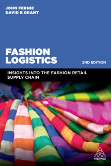 Image for Fashion logistics: insights into the fashion retail supply chain