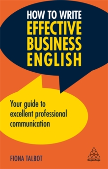 Image for How to write effective business English  : your guide to excellent professional communication