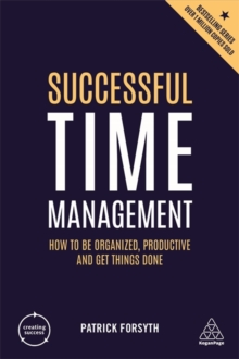 Image for Successful time management  : how to be organized, productive and get things done