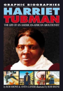 Image for Harriet Tubman  : the life of an African-American abolitionist