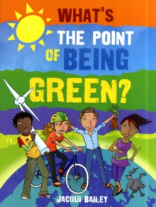 Image for What's the point of being green?