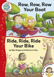 Image for Row, row, row your boat  : and, Ride, ride, ride your bike