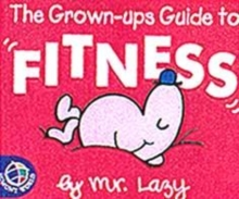 Image for Mr Lazy's guide to fitness