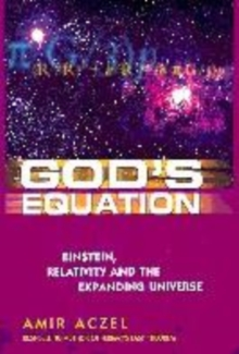 Image for God's equation  : Einstein, relativity and the expanding universe