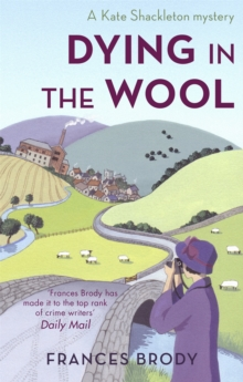 Image for Dying in the wool  : a Kate Shackleton mystery