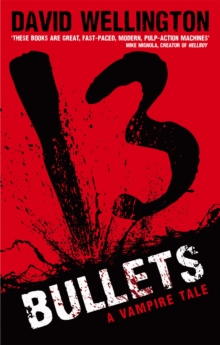 Image for 13 bullets  : a vampire tale