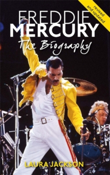 Image for Freddie Mercury  : the biography