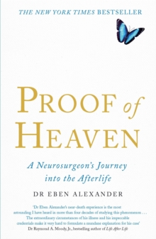 Image for Proof of heaven  : a neurosurgeon's journey into the afterlife