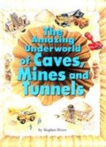 Image for The world of caves, mines and tunnels