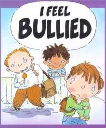 Image for I feel bullied