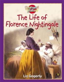 The life of Florence Nightingale - Gogerly, Liz