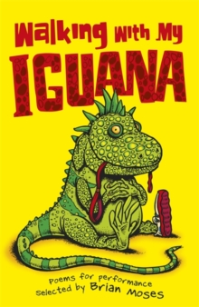Image for Walking with my iguana  : poems for performance