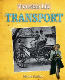 Image for Victorian life: Transport