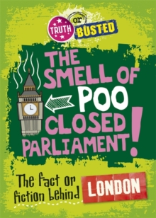 Image for The smell of poo closed parliament!  : the fact or fiction behind London