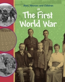 Image for Men, women and children in the First World War