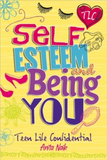 Self esteem and being you - Naik, Anita