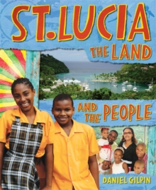 Image for St. Lucia  : the land and the people