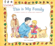 Image for This is my family  : a first look at same-sex parents