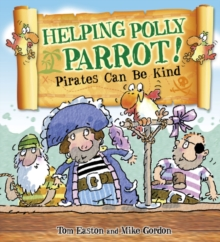Image for Helping Polly Parrot: pirates can be kind