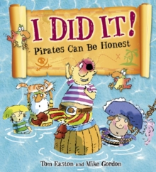 Image for I did it!: pirates can be honest
